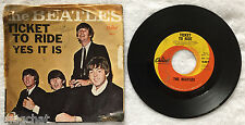 "Beatles Ticket to Ride Yes It Is 7"" 45 RPM Capitol Records 5407 Fab Four Hit"