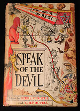 SPEAK OF THE DEVIL AN ANTHOLOGY OF DEMONOLOGY S. North 1st/1st 1945 w/ Dali DJ