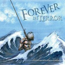 FOREVER IN TERROR - RESTLESS IN THE TIDES  - MUSIC CD