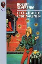 Le château de Lord Valentin.Robert SILVERBERG.Science Fiction SF24B