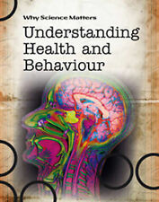 Understanding Health and Behaviour (Why Science Matters), Fullick, Ann, New Book