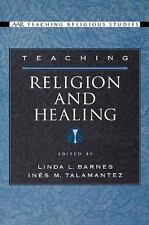 Teaching Religion and Healing (AAR Teaching Religious Studies)