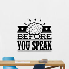 Quote Wall Decal Think Before You Speak Vinyl Sticker Home Decor Poster 65thn