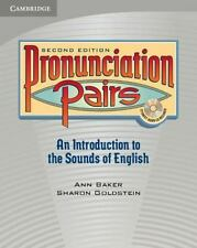 Pronunciation Pairs: An Introduction to the Sounds of English Student's Book &