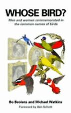 Whose Bird?: Men and Women Commemorated in the Common Names of Birds