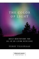 The Color of Light: Daily Meditations For All Of Us Living With Aids (Hazelden M