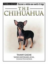 The Chihuahua [With Dog Training DVD] (Terra-Nova)