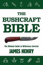 The Bushcraft Bible~The Ultimate Guide to Wilderness Survival~Prepping~NEW!