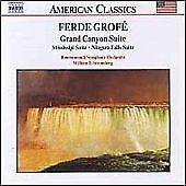 NAXOS CD: Ferde Grofe - Ferde Grofé: Grand Canyon, Mississippi & Niagara Suites