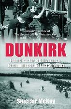 Dunkirk: From Disaster to Deliverance - Testimonies of the Last Survivors, McKay