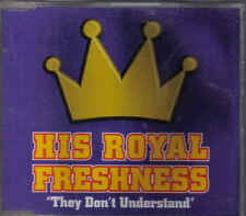 His royal Freshness- They dont understand cd maxi single