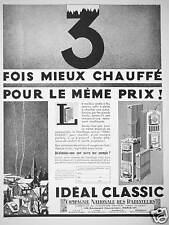 PUBLICITÉ CHAUFFAGE CENTRAL IDEAL CLASSIC 3 FOIS MIEUX CHAUFFÉ POUR LE MÊME PRIX