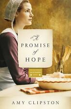 A Promise of Hope Kauffman Amish Bakery Series * Christian Fiction
