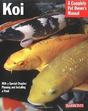 Koi (Complete Pet Owner's Manual) NEW BOOK