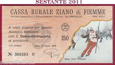 CASSA RURALE ZIANO DI FIEMME LIRE 250 21.03. 1978 SPEC. FEM. EMONET FDS C95