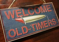 WELCOME OLD TIMERS Rustic Fishing Lure Fisherman Cabin Home Wall Decor Sign NEW