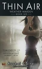 Weather Warden: Thin Air 6 by Rachel Caine (2007, Paperback) ~NEW~