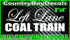 LEFT LANE COAL TRAIN Vinyl Decal Sticker Country Diesel Turbo Boost Truck ROLLER