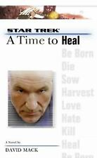 A Star Trek: The Next Generation: Time #8: A Time to Heal by Mack, David