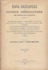 NUOVA ENCICLOPEDIA DEL GIUDICE CONCILIATORE DEI PROBI-VIRI E GIURATI 1906