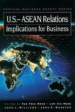U.S.-ASEAN Relations: Implications for Business (Nanyang Business Report Series)