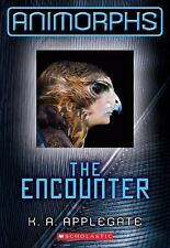 Animorphs: The Encounter 3 by K. A. Applegate (2011, Paperback)