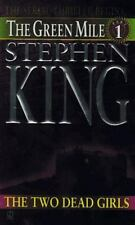 Green Mile: The Two Dead Girls Bk. 1 by Stephen King (1996, Paperback)