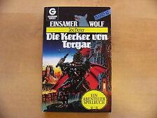 Einsamer Wolf 10 Der Kerker von Torgar Joe Dever