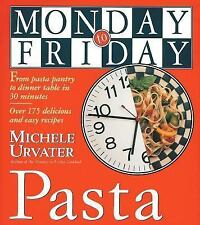 Monday-to-Friday Pasta (Monday-to-Friday Series) by Michele Urvater