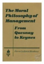 The Moral Philosophy of Management: From Quesnay to Keynes (Studies in-ExLibrary
