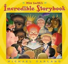 Miss Smith's Incredible Storybook by Michael Garland (2003, Hardcover)