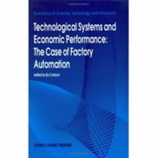 Technological Systems and Economic Performance: The Case of Factory Automation (