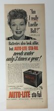 Original Print Ad 1952 AUTO-LITE Battery Sta-Ful Lucille Ball Celebrity