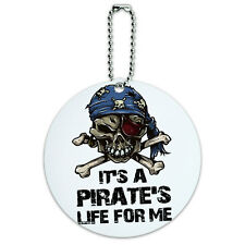 It's a Pirate's Life For Me Skull Crossed Bones Round Luggage ID Tag Card