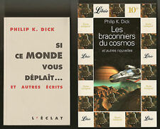 """PHILIP K DICK: """"Si ce monde vous deplait"""" (4 essays) + Story collection ~ French"""