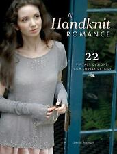 A Handknit Romance: 22 Vintage Designs with Lovely Details
