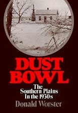 Dust Bowl: The Southern Plains in the 1930s (Galaxy Books) Worster, Donald Pape