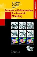 Advances in Multiresolution for Geometric Modelling (Mathematics and Visualiza..