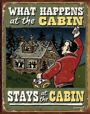 WHAT HAPPENS AT THE CABIN STAYS AT THE CABIN VINTAGE STYLE SIGN,BAR,PUB,GARAGE