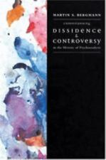 Understanding Dissidence and Controversy in the History of Psychoanalysis by