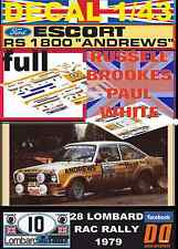 "DECAL 1/43 FORD ESCORT RS 1800 MK II ""ANDREWS"" R.BROOKES RAC 1979 (FULL) (02)"