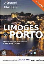 AEROPORT LIMOGES - PORTO AIRPORT FLUGHAFEN - FLYER / TRACT PUBLICITAIRE