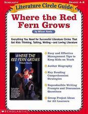 Where the Red Fern Grows (Literature Circle Guides, Grades 4-8) ~ Tara McCarthy