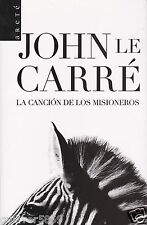 La Canción De Los Misioneros by John Le Carré (2007~Trade Paperback~Spanish~New)