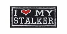 I Love My STALKER STAFFA immagine Biker Rocker Heavy PATCH RICAMATE tonaca Stick BADGE
