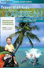 Travel With Kids - Caribbean: Puerto Rico and The Virgin Islands by Travel With