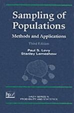 Sampling of Populations: Methods and Applications (Wiley Series in Survey Method