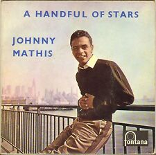 "JOHNNY MATHIS ""A HANDFUL OF STARS"" U.K. 50'S EP FONTANA TFE 17091"