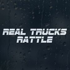 Funny Real Trucks Rattle Car Or Decal Vinyl Sticker For Bumper Window Panel