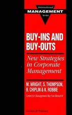 Buy-ins and Buy-outs:New Strategies in Corporate Management (International Manag